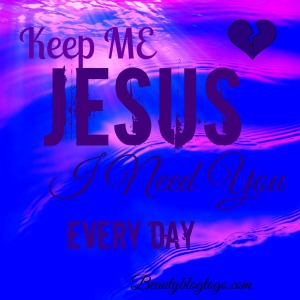 jesuskeepmebeautyblogtogo